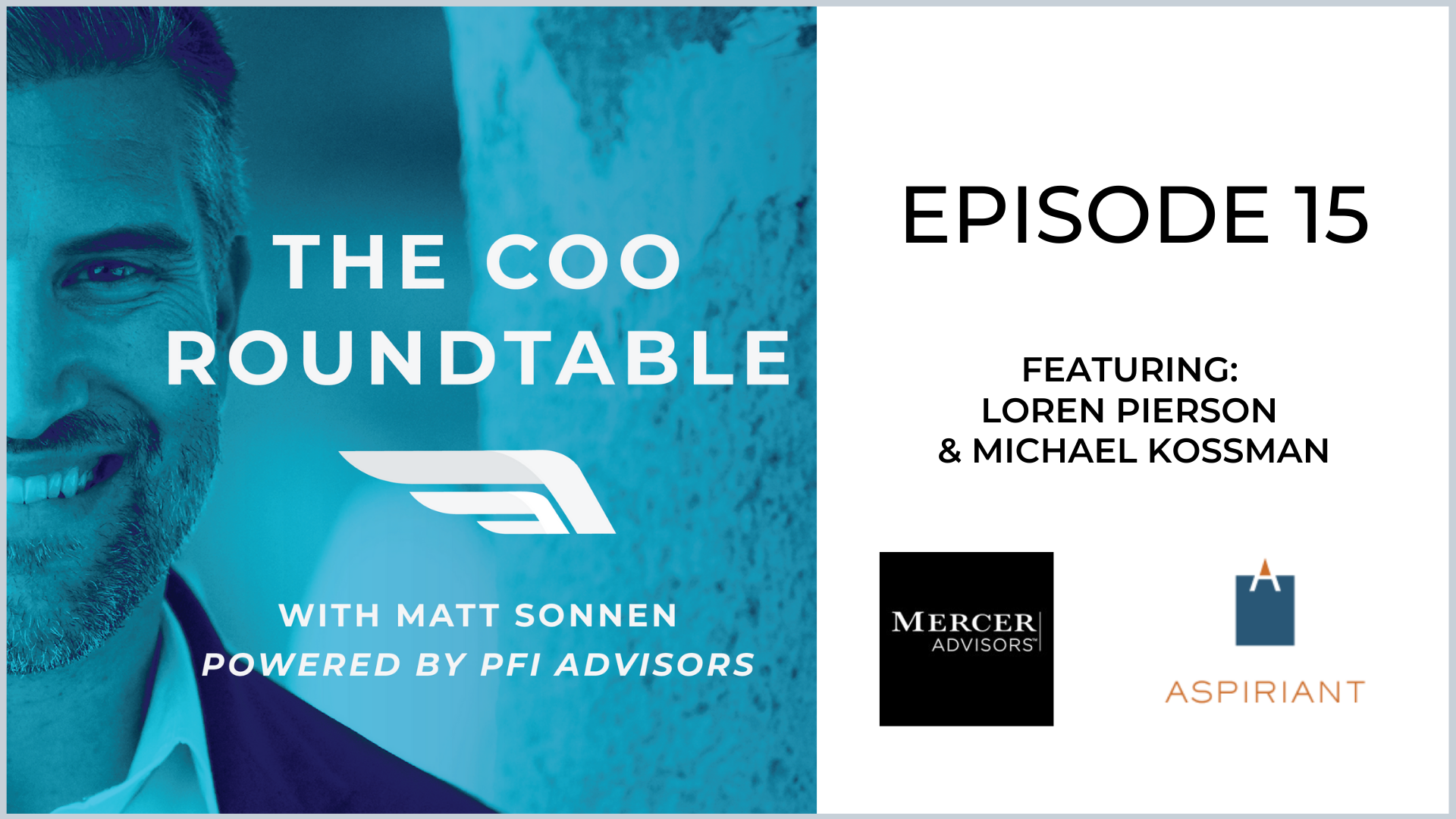 The COO Roundtable  Episode 15
