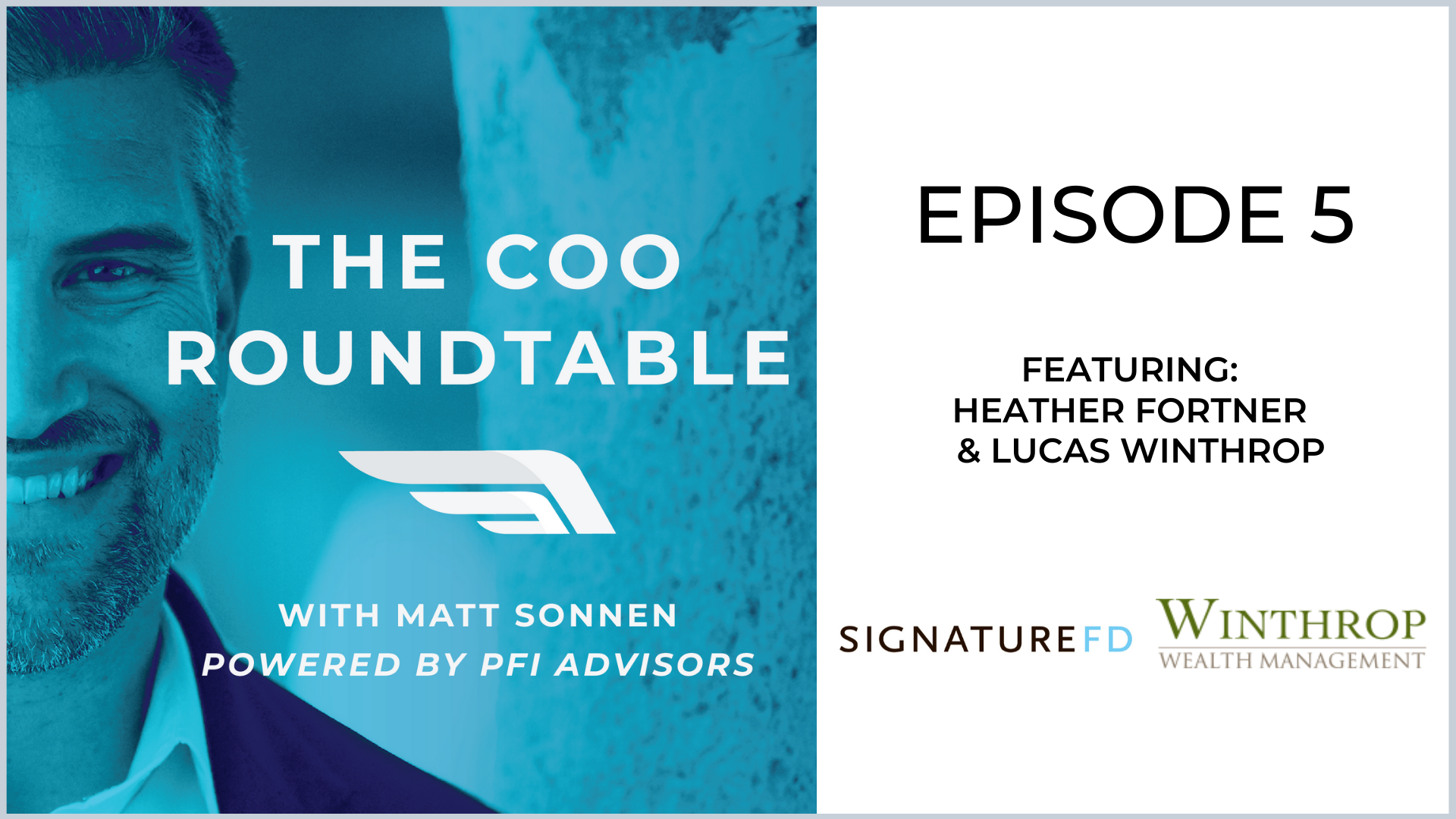 The COO Roundtable  Episode 5