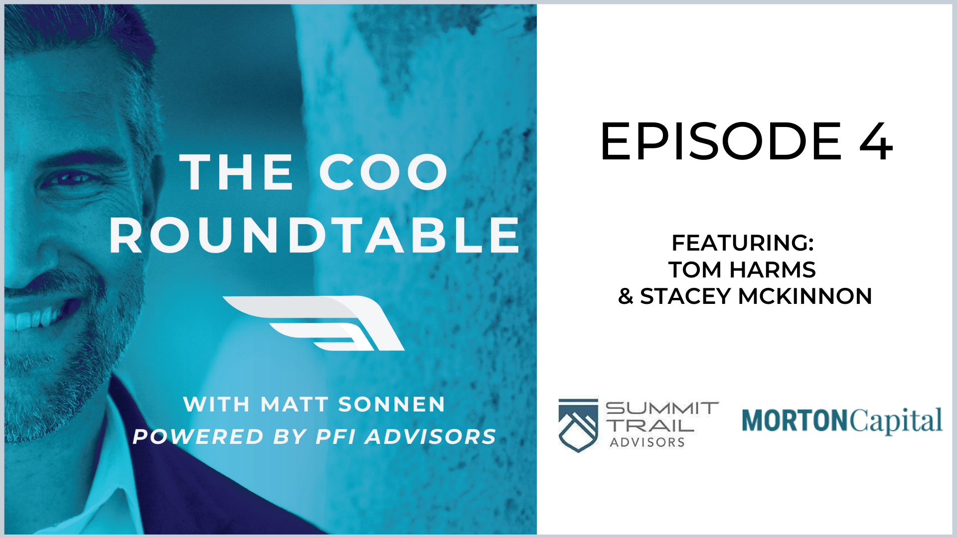 The COO Roundtable  Episode 4