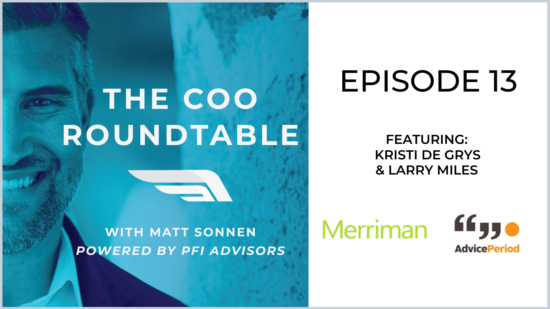 The COO Roundtable  Episode 13