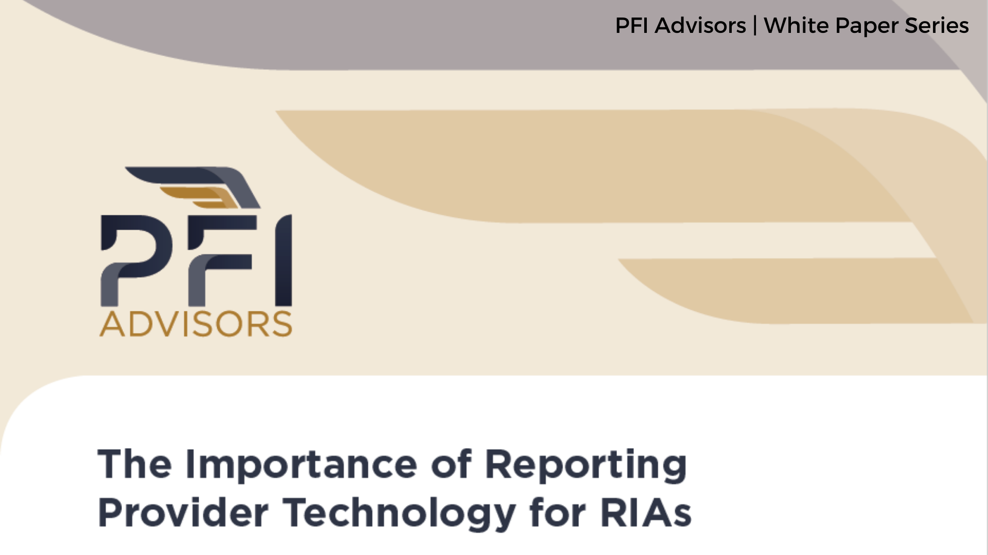 The Importance of Reporting  Provider Technology for RIAs