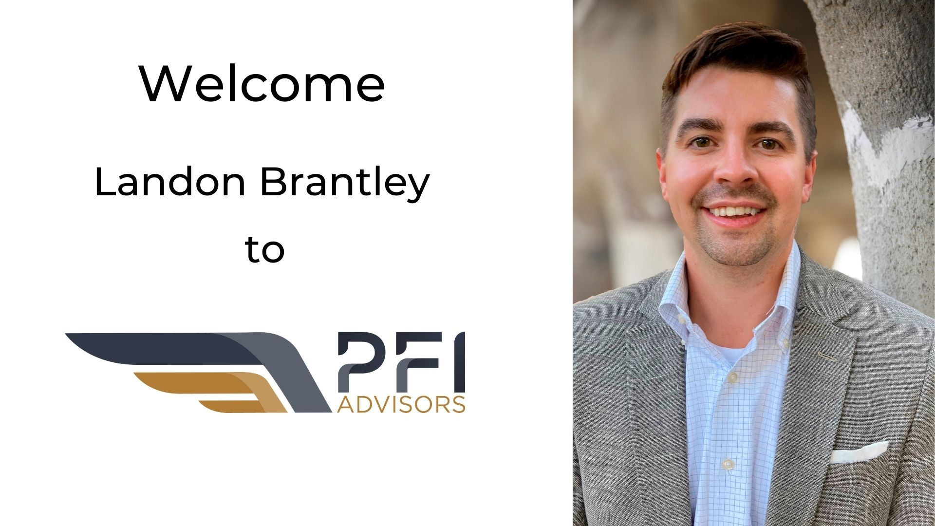 Landon Brantley  Joins PFI Advisors