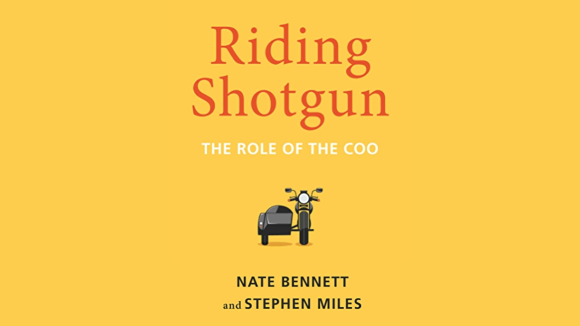 Book Review – Riding  Shotgun: The Role of the COO
