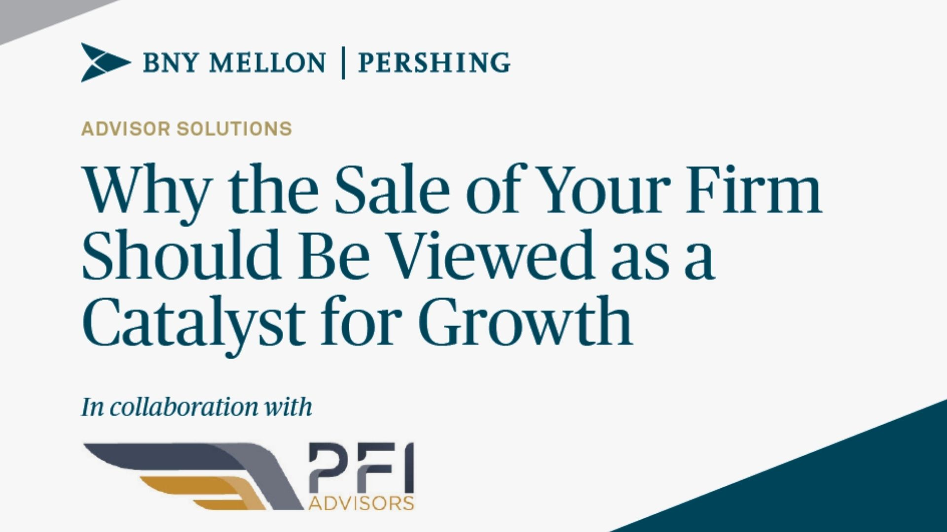 Joint M&A White Paper With  BNY Mellon | Pershing